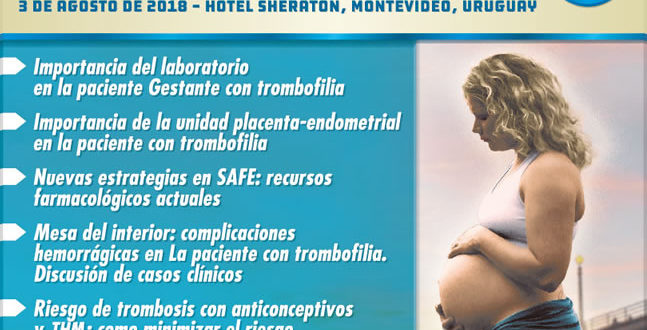 XV Simposio Uruguayo, IX del Mercosur de Trombofilia y Embarazo – Agosto 2018