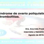 Síndrome de ovario poliquístico y trombofilias.
