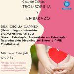 Ciclo de Charlas: Trombofilia y Embarazo – 7 de Julio 2021