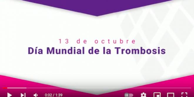 Día Mundual de la Trombosis – 13 de octubre 2021